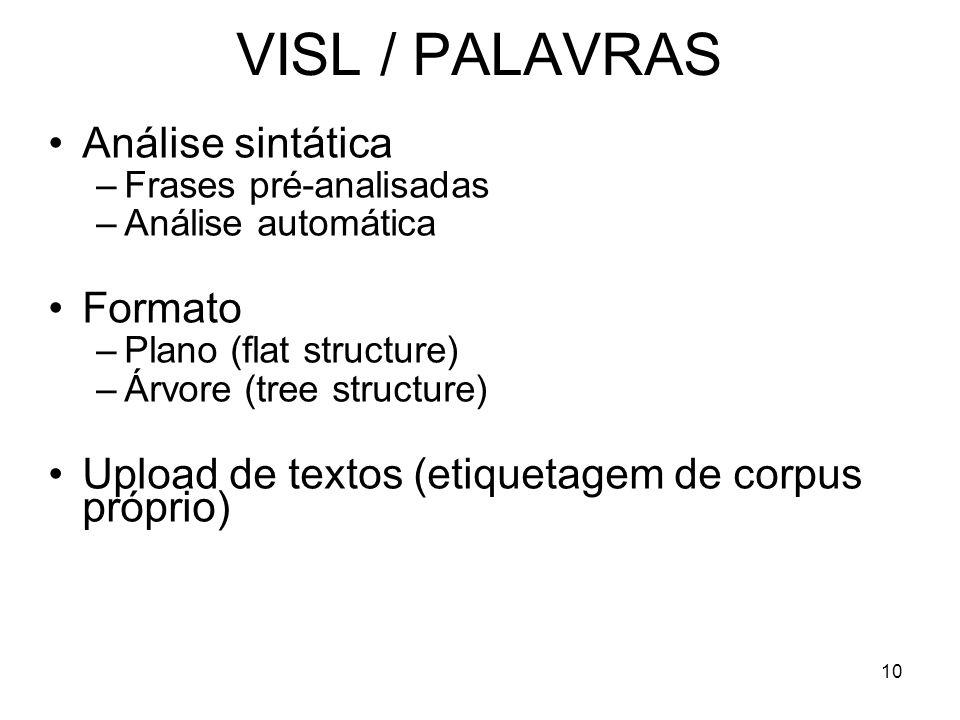 VISL / PALAVRAS Análise sintática Formato