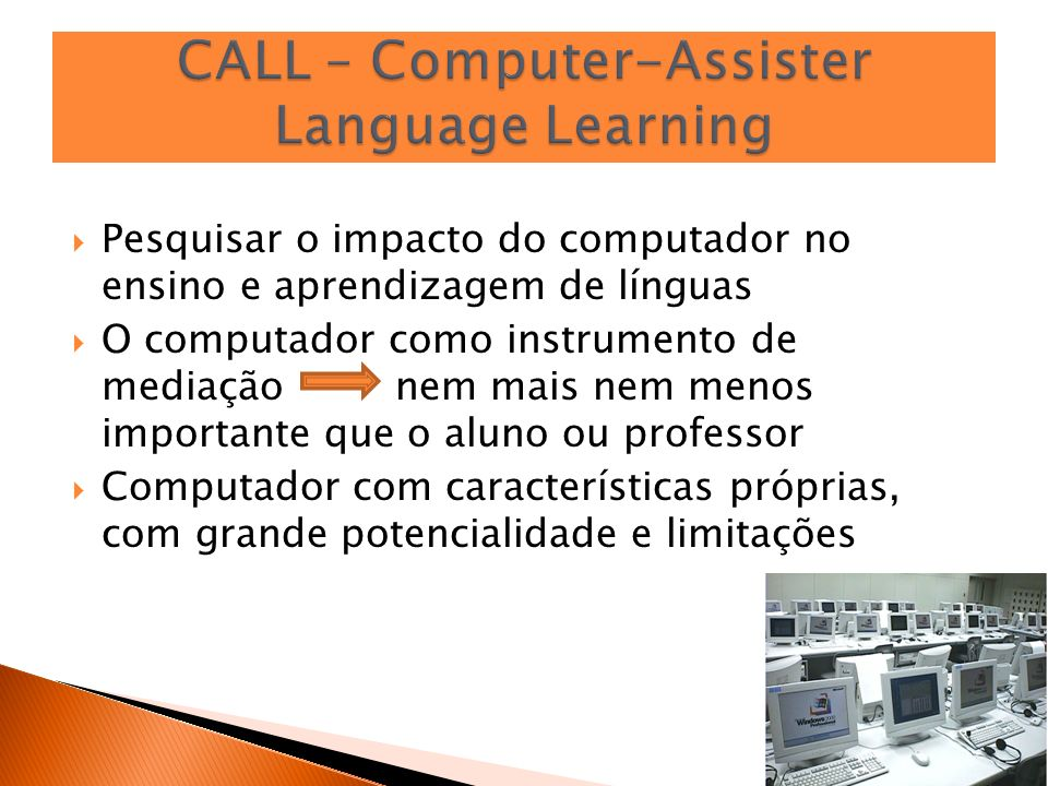 CALL – Computer-Assister Language Learning