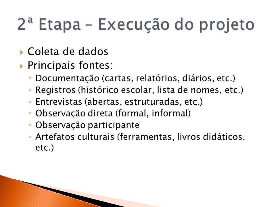2ª Etapa – Execução do projeto