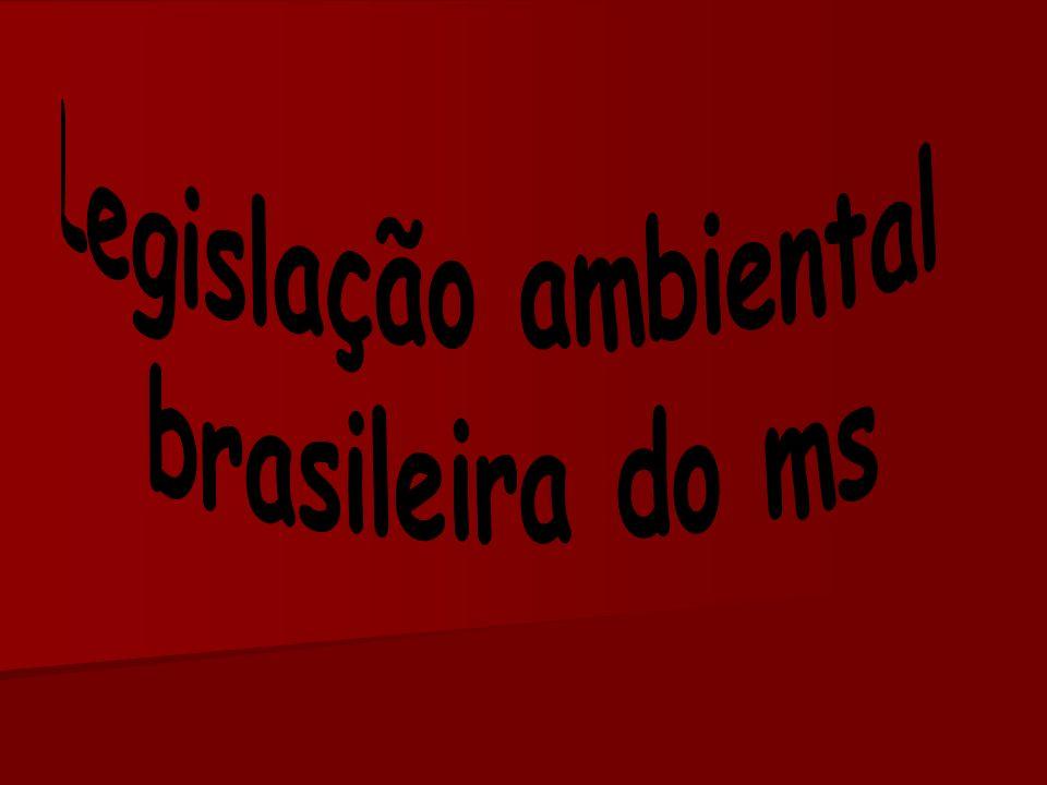 Legislação ambiental brasileira do ms