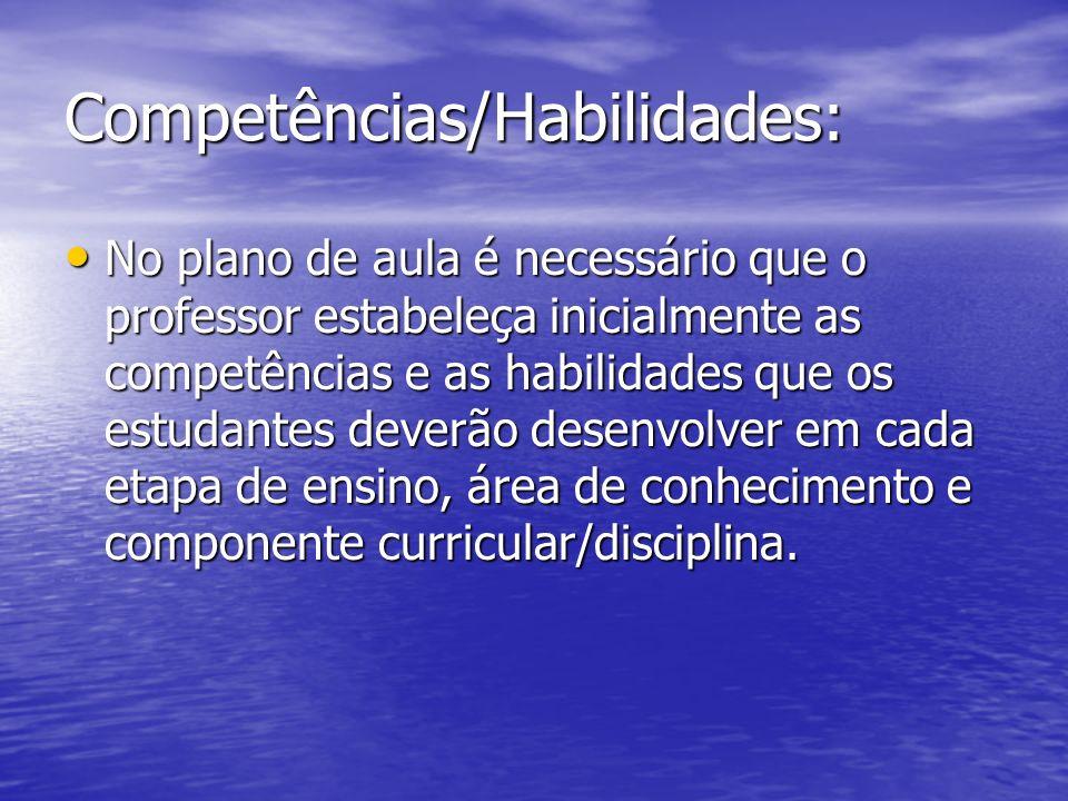 Competências/Habilidades: