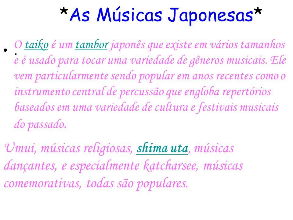 *As Músicas Japonesas*