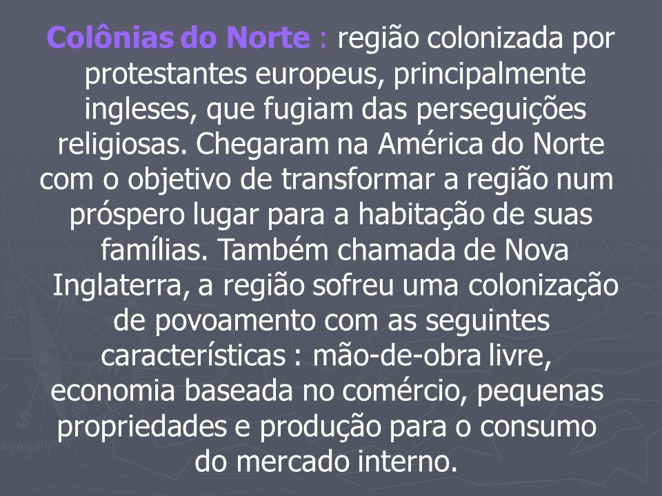 Colônias do Norte : região colonizada por