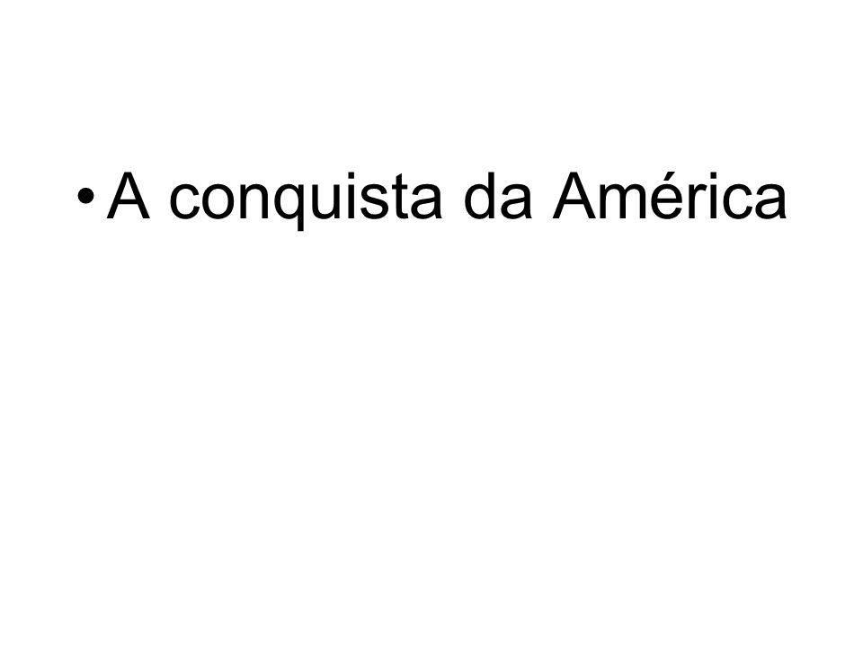 A conquista da América