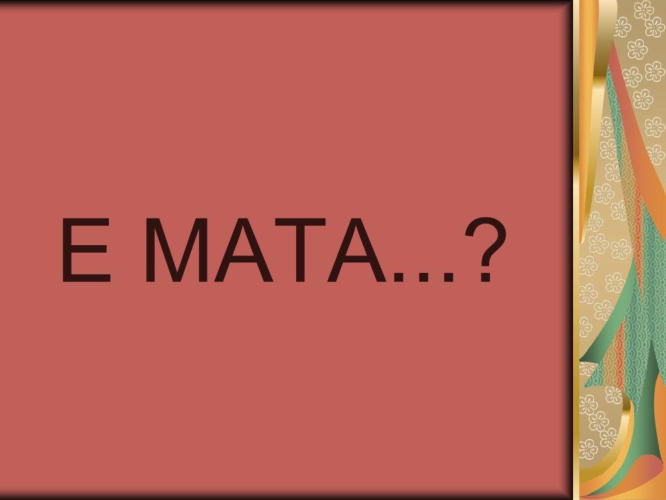 E MATA...