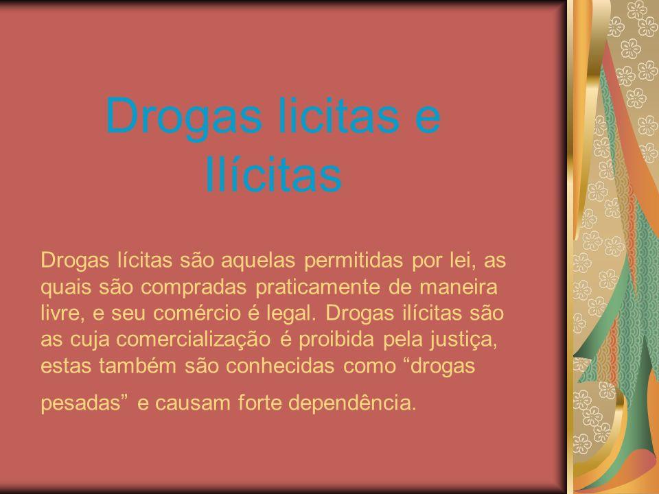 Drogas licitas e Ilícitas