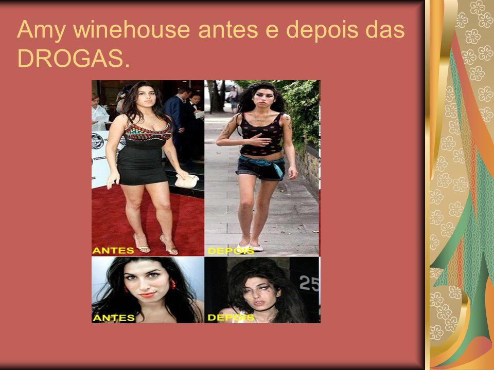 Amy winehouse antes e depois das DROGAS.
