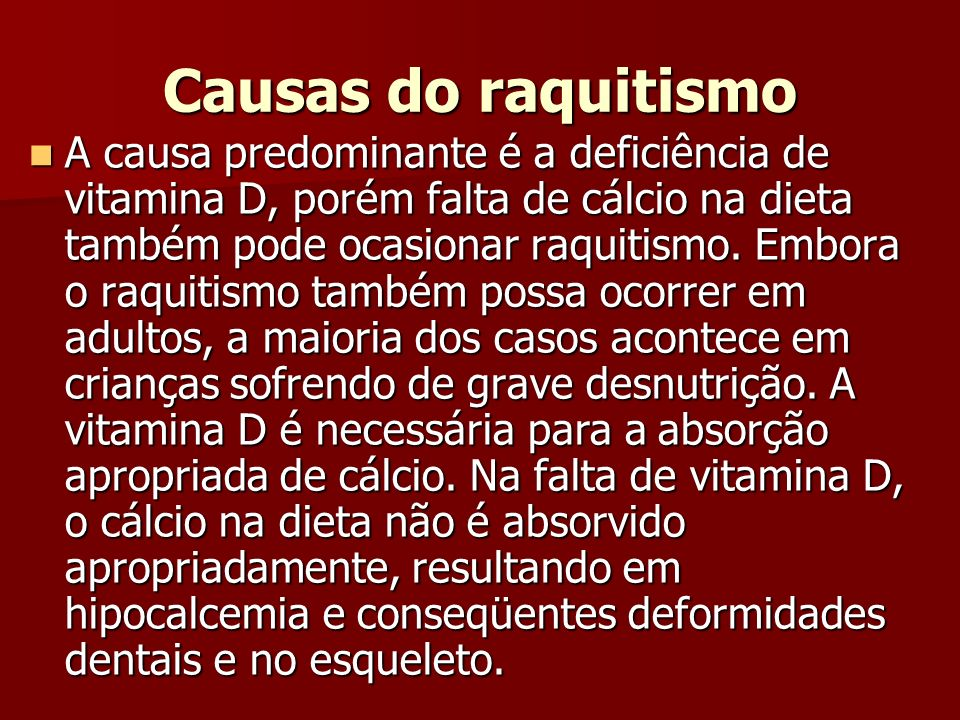 Causas do raquitismo