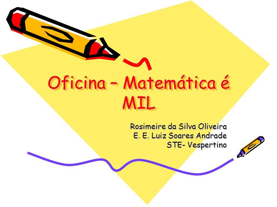 Oficina – Matemática é MIL
