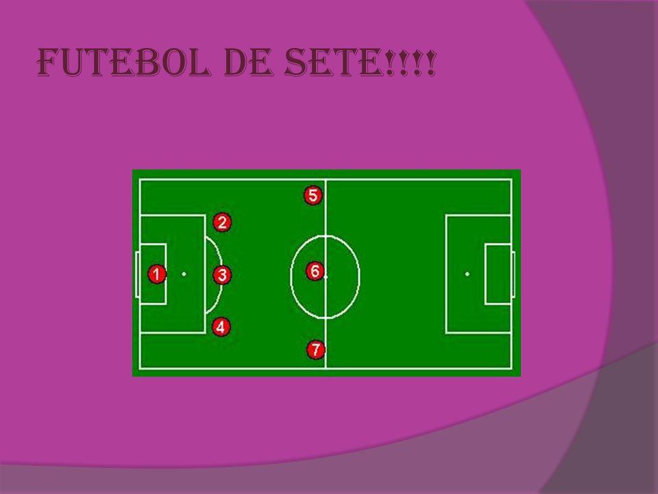 Futebol de sete!!!!