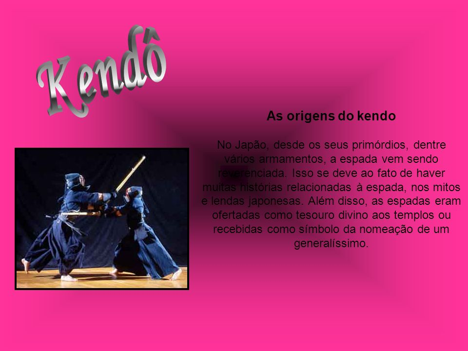 Kendô As origens do kendo