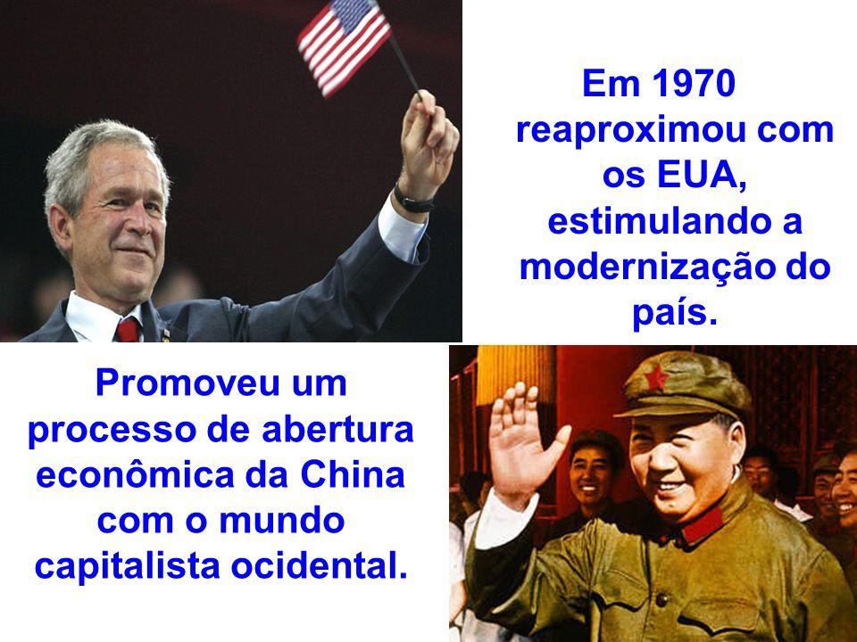 Em 1970 reaproximou com os EUA, estimulando a modernização do país.