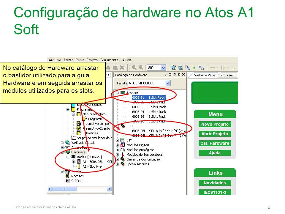 Configuração de hardware no Atos A1 Soft