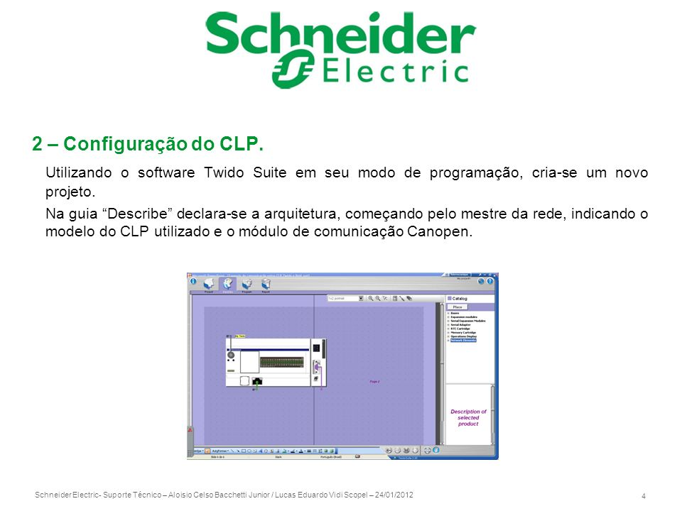 2 – Configuração do CLP. Utilizando o software Twido Suite em seu modo de programação, cria-se um novo projeto.