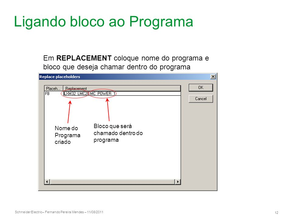 Ligando bloco ao Programa
