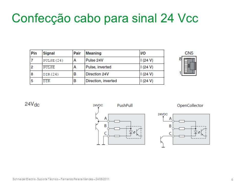 Confecção cabo para sinal 24 Vcc