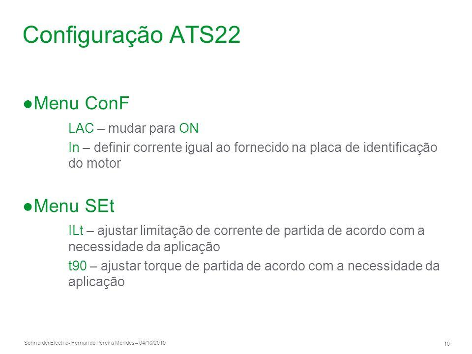 Configuração ATS22 Menu ConF Menu SEt LAC – mudar para ON