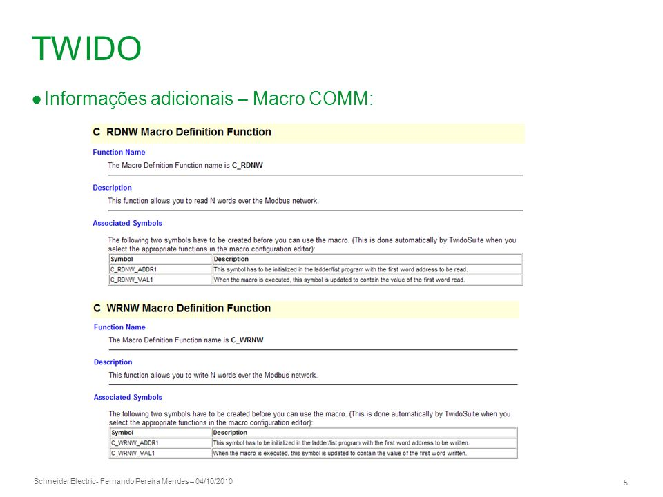 TWIDO Informações adicionais – Macro COMM: