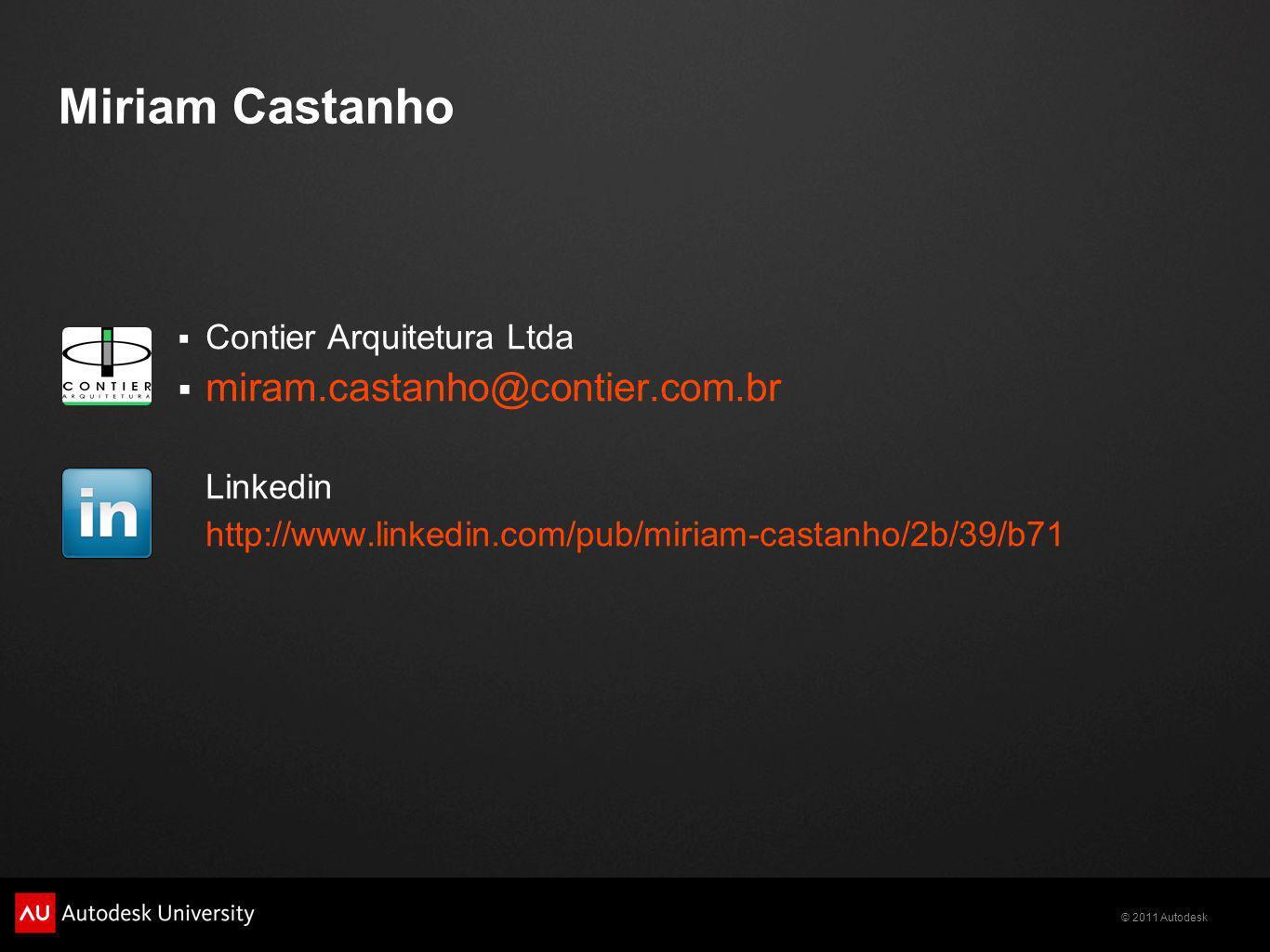 Miriam Castanho miram.castanho@contier.com.br Contier Arquitetura Ltda