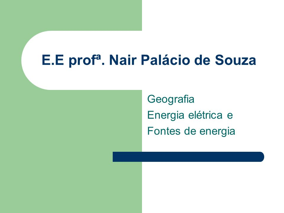E.E profª. Nair Palácio de Souza