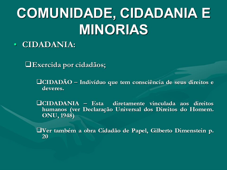 COMUNIDADE, CIDADANIA E MINORIAS