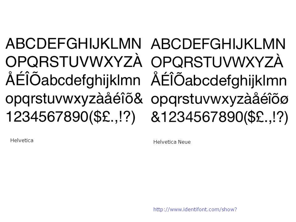 Helvetica Helvetica Neue http://www.identifont.com/show