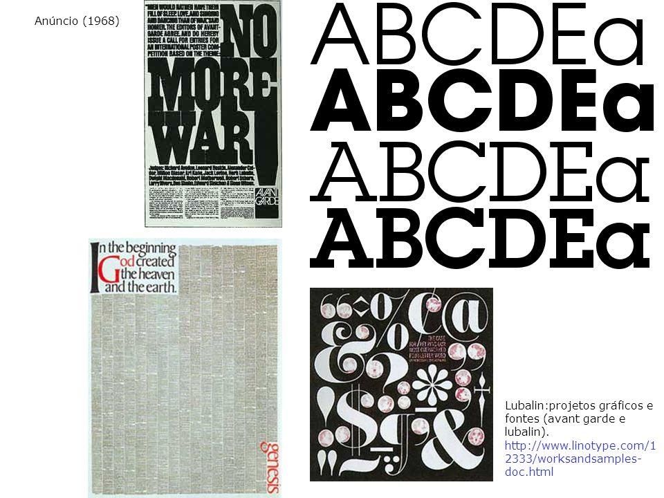 Anúncio (1968) Lubalin:projetos gráficos e fontes (avant garde e lubalin).