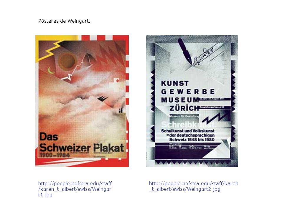 Pôsteres de Weingart. http://people.hofstra.edu/staff/karen_t_albert/swiss/Weingart1.jpg.