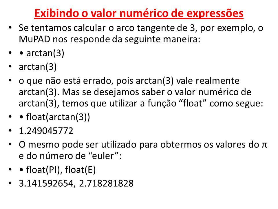 Exibindo o valor numérico de expressões
