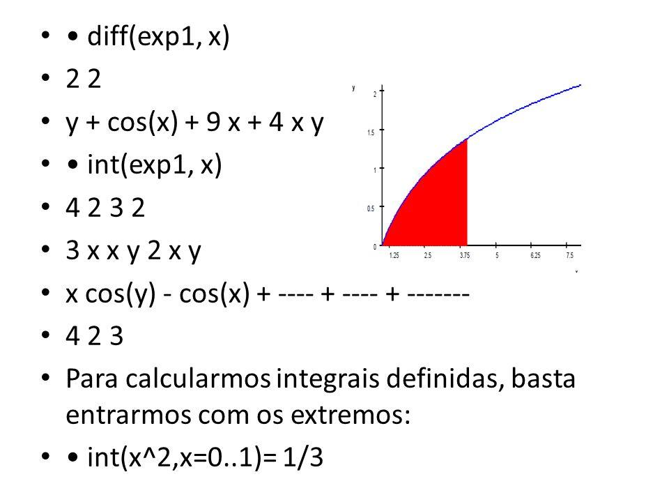 • diff(exp1, x) 2 2. y + cos(x) + 9 x + 4 x y. • int(exp1, x) 4 2 3 2. 3 x x y 2 x y. x cos(y) - cos(x) + ---- + ---- + -------