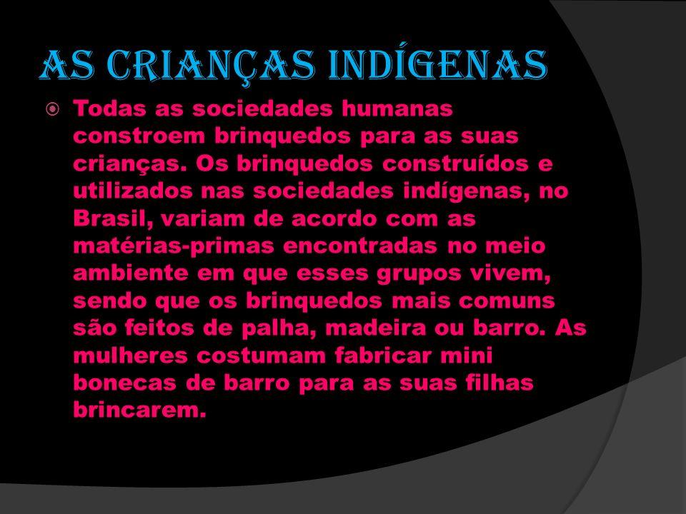 AS CRIANÇAS INDÍGENAS