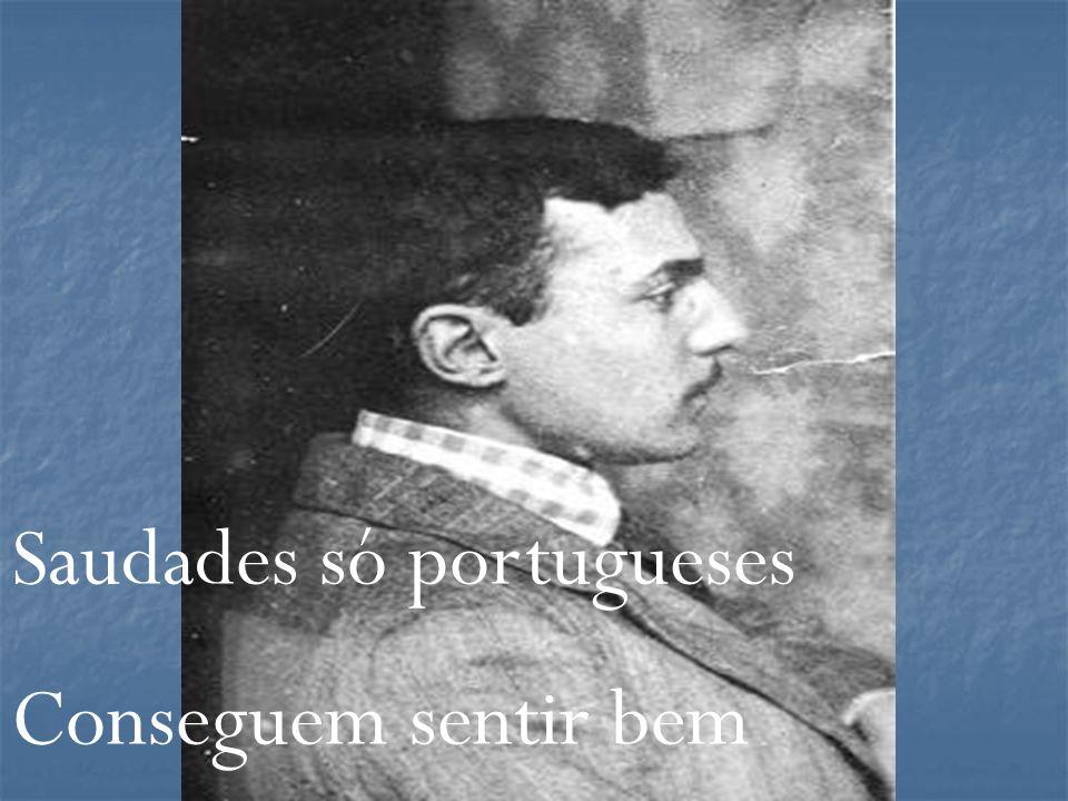 Saudades só portugueses