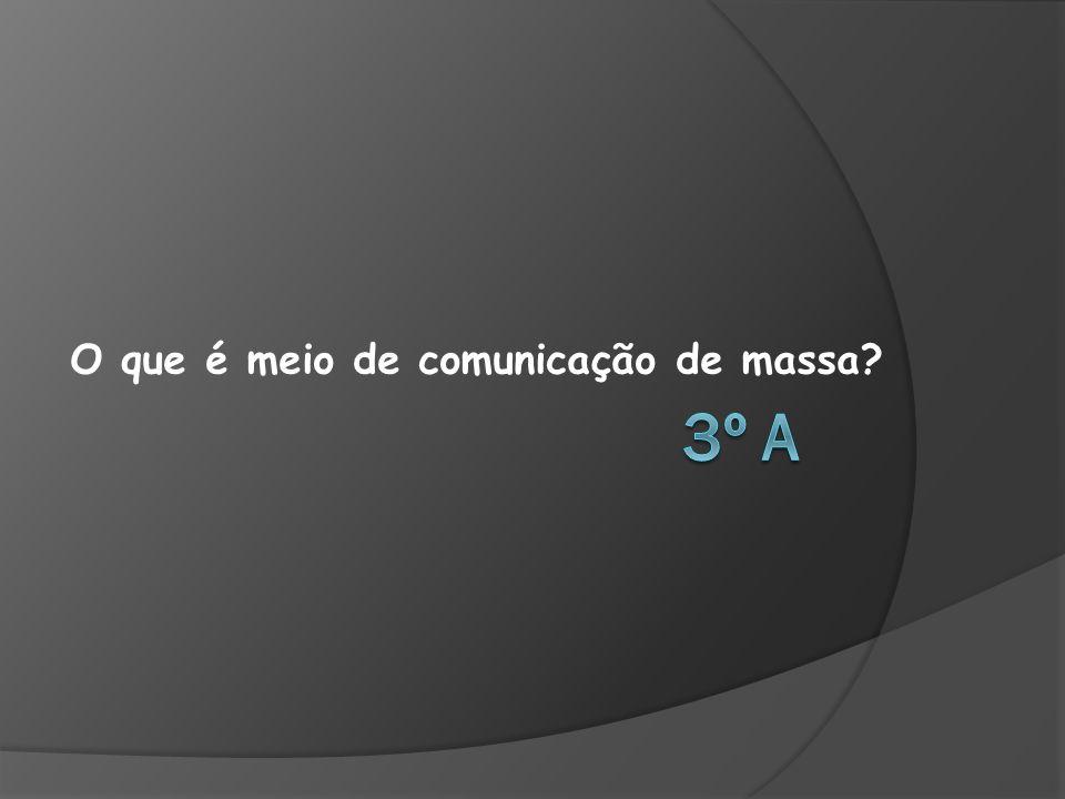 O que é meio de comunicação de massa