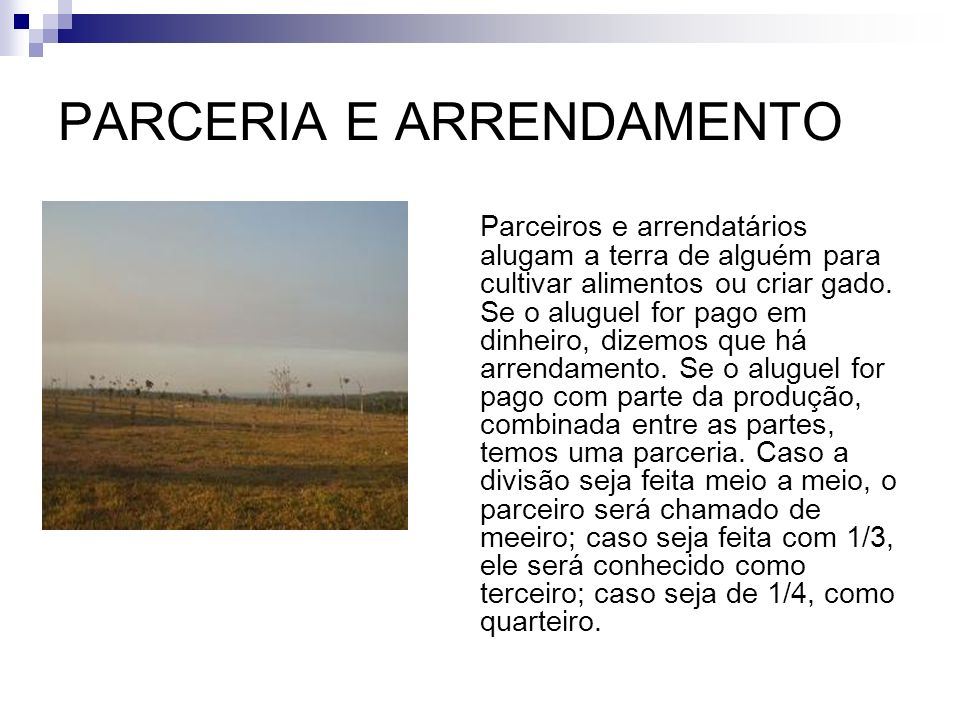 PARCERIA E ARRENDAMENTO