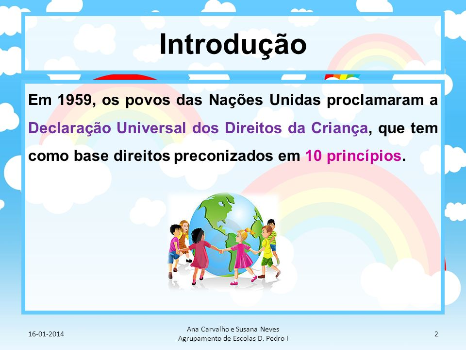 Ana Carvalho e Susana Neves Agrupamento de Escolas D. Pedro I