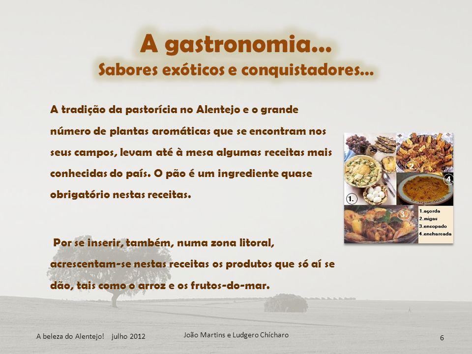 A gastronomia… Sabores exóticos e conquistadores…