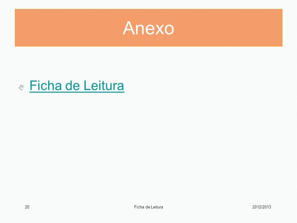 Anexo Ficha de Leitura Ficha de Leitura 2012/2013