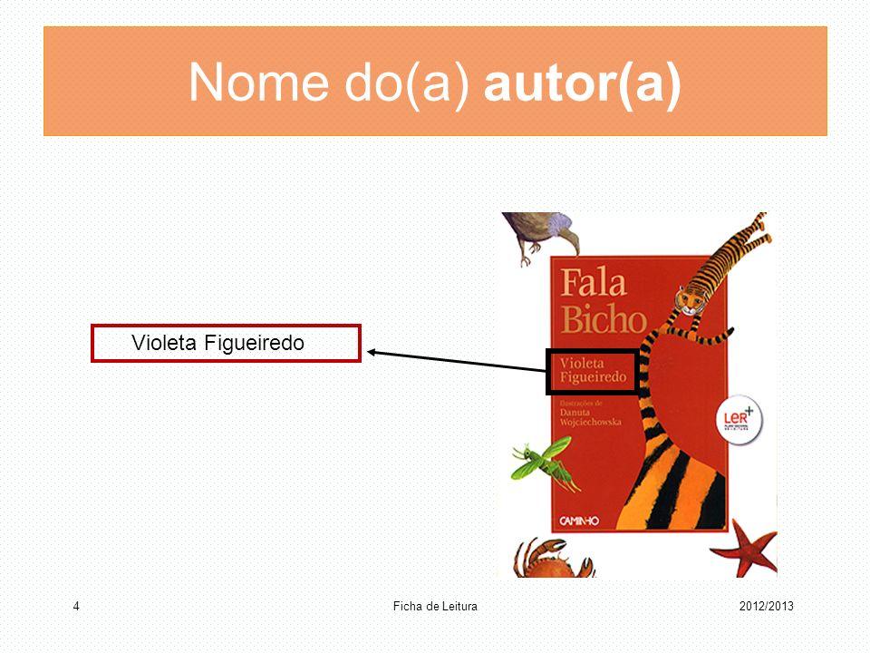 Nome do(a) autor(a) Violeta Figueiredo