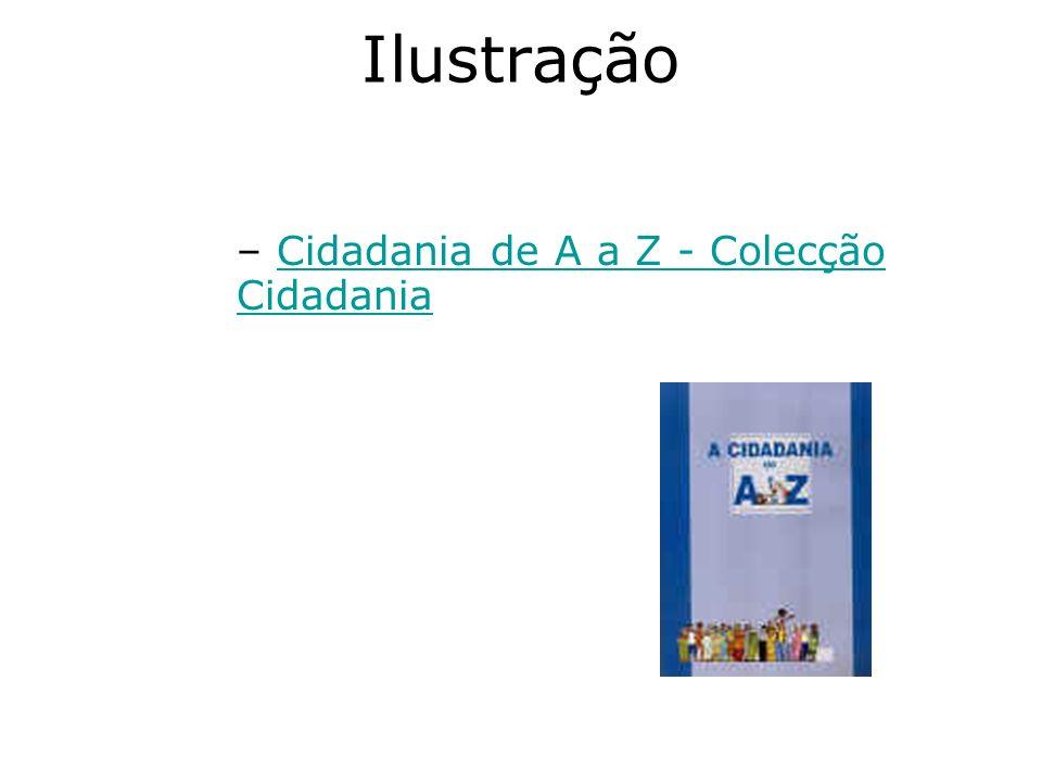 Ilustração Cidadania de A a Z - Colecção Cidadania