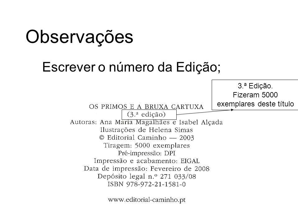 Escrever o número da Edição;