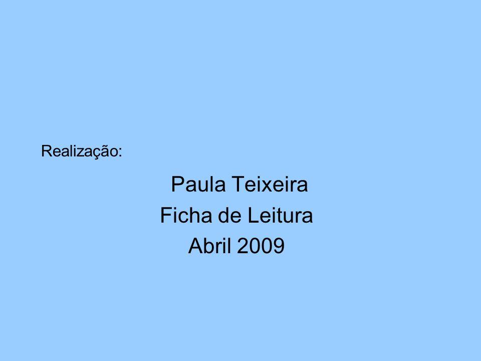 Paula Teixeira Ficha de Leitura Abril 2009