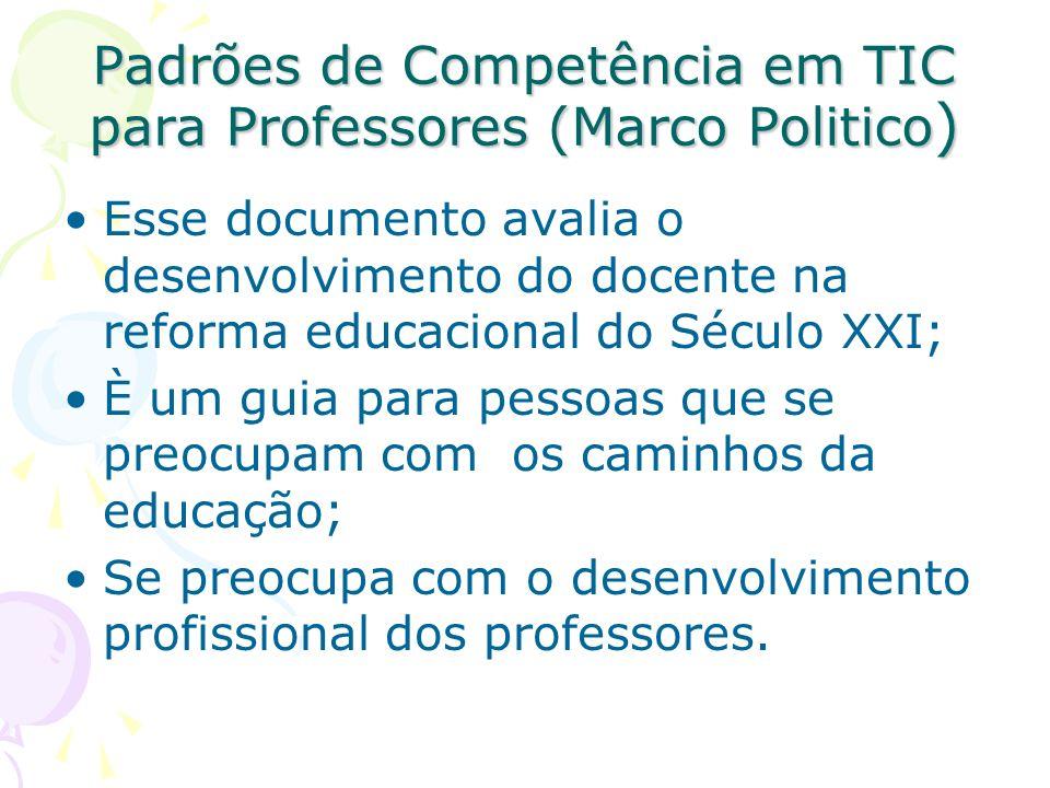 Padrões de Competência em TIC para Professores (Marco Politico)