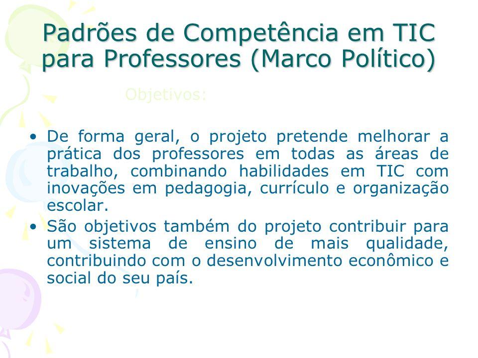 Padrões de Competência em TIC para Professores (Marco Político)