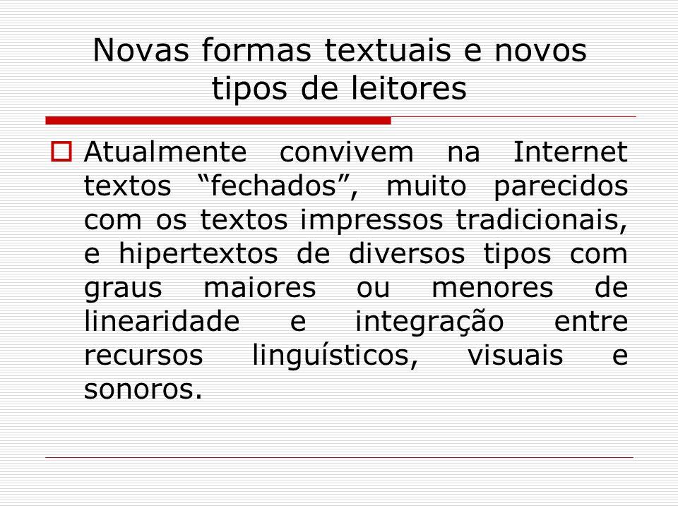 Novas formas textuais e novos tipos de leitores