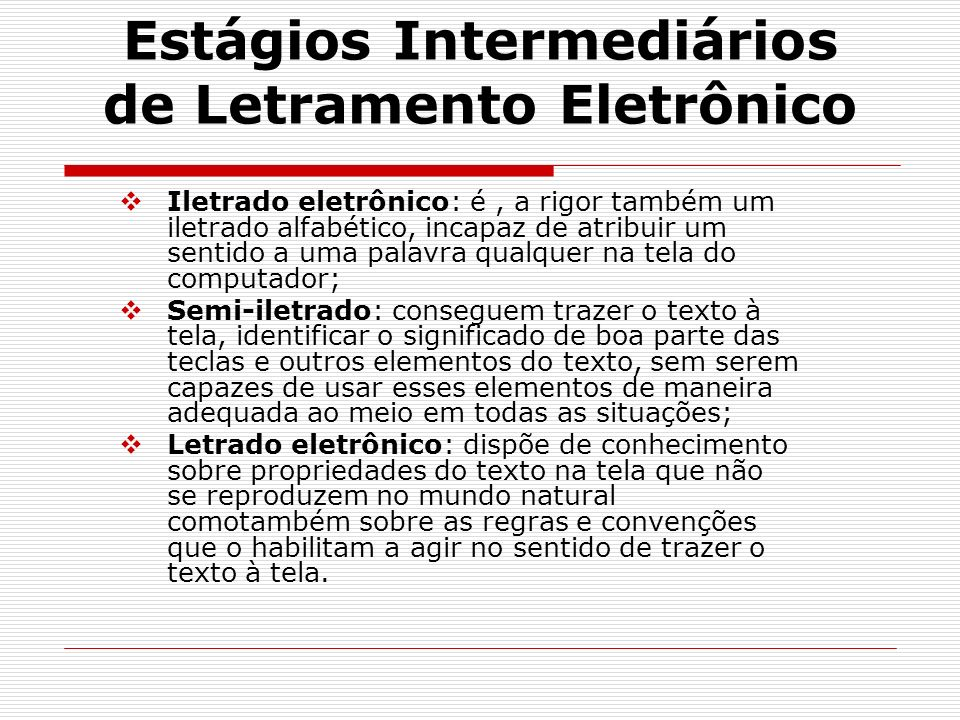 Estágios Intermediários de Letramento Eletrônico