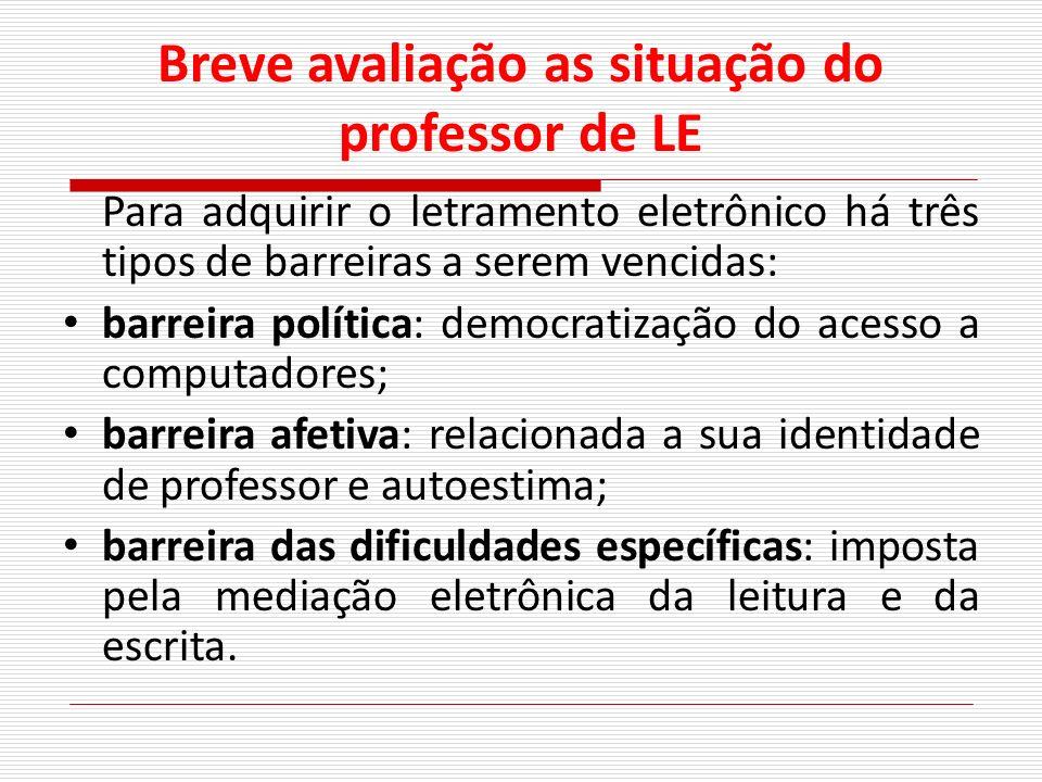 Breve avaliação as situação do professor de LE