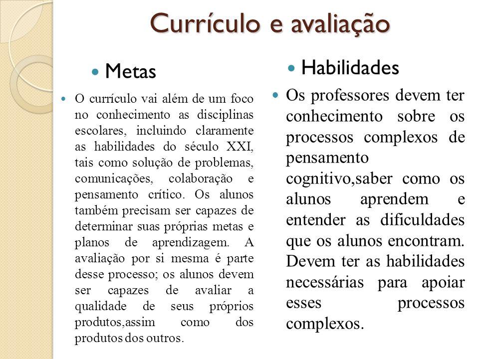 Currículo e avaliação Habilidades Metas