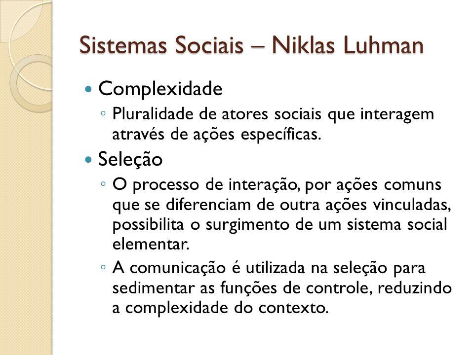 Sistemas Sociais – Niklas Luhman