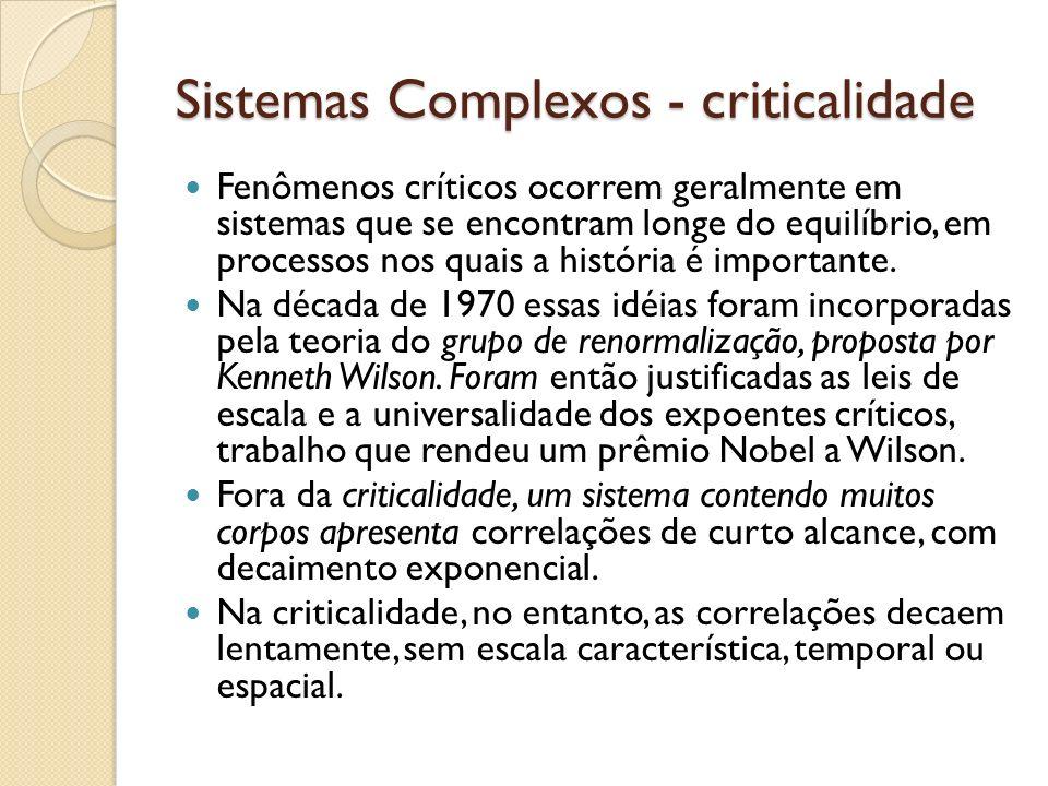 Sistemas Complexos - criticalidade