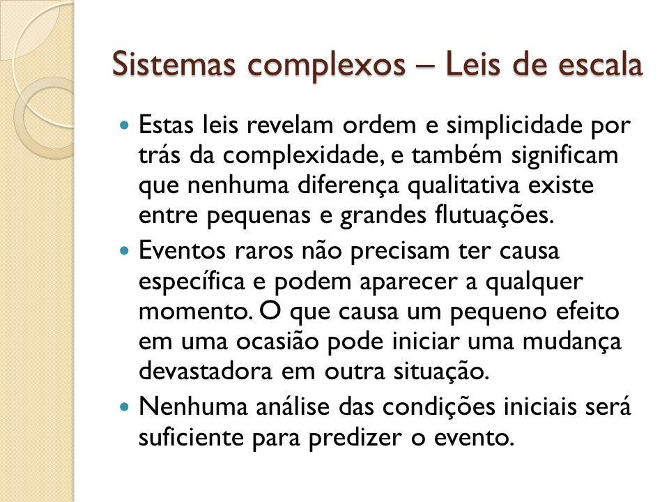 Sistemas complexos – Leis de escala